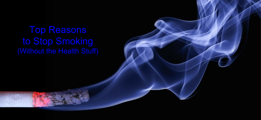 Top Reasons to Stop Smoking