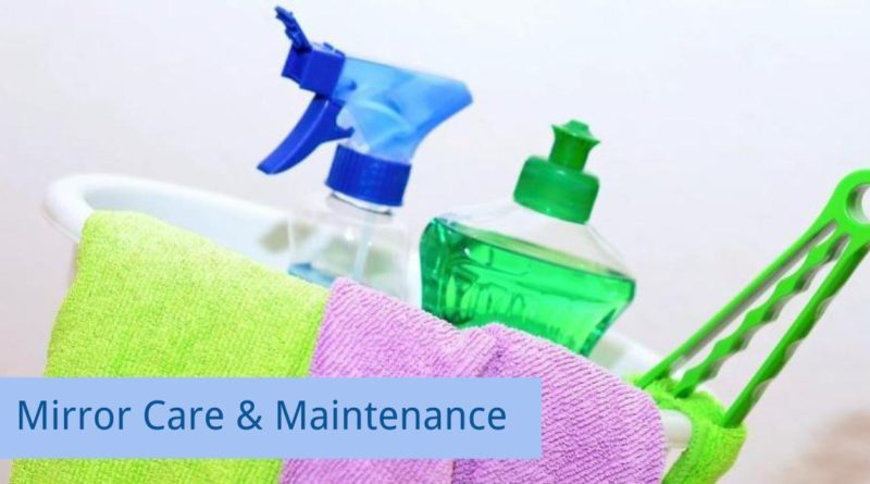Mirror Care and Maintenance Tips